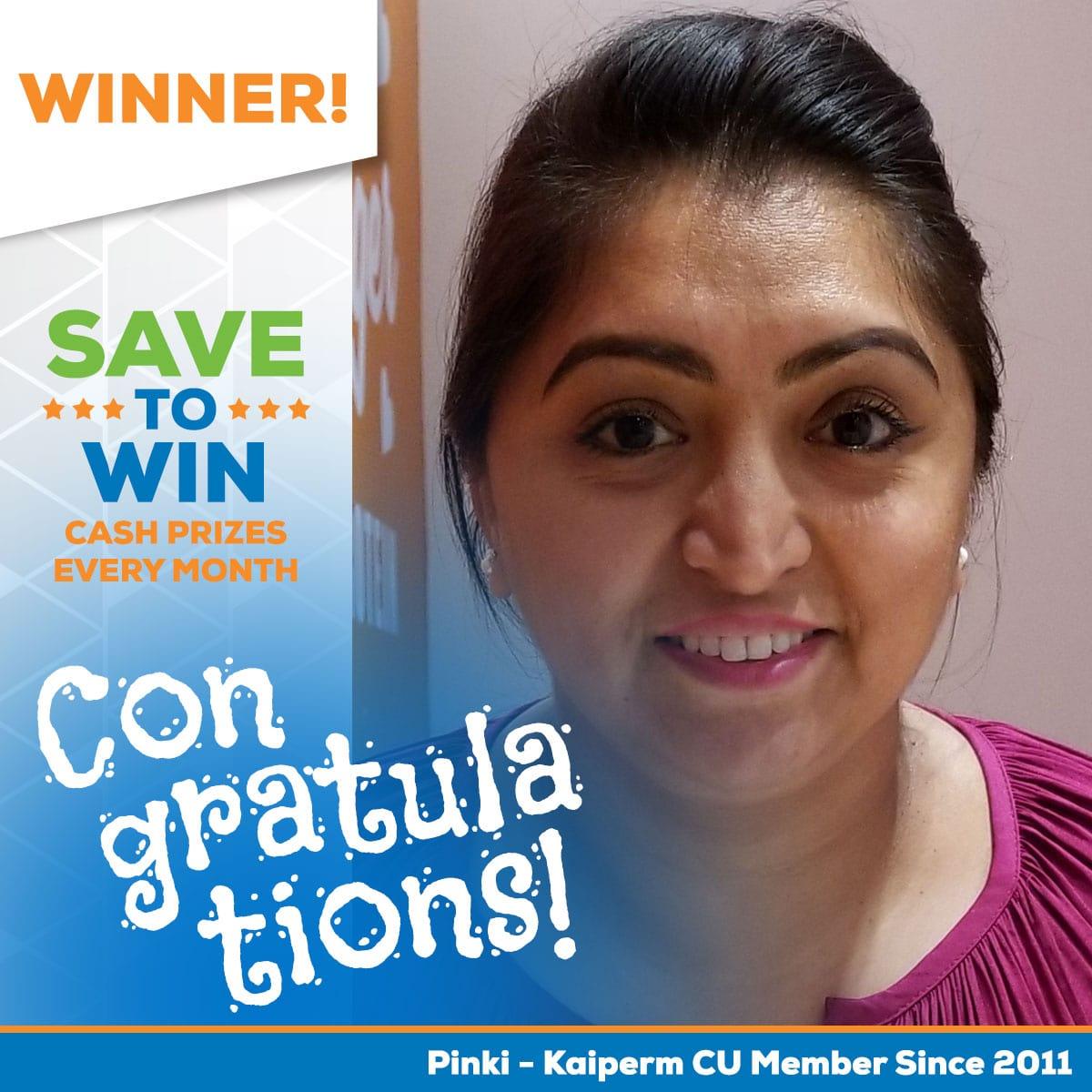 Save to Win Winner Pinki